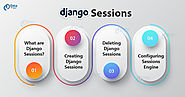 Django Sessions - How to Create, Use and Delete Sessions - DataFlair