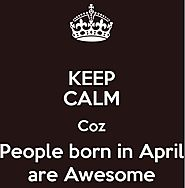 10 Amazing Facts of People Born In April