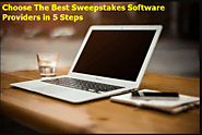 Choose The Best Sweepstakes Software Providers in 5 Steps