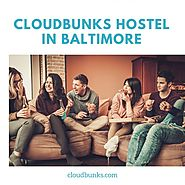 Cloudbunks Best Hostel in Baltimore