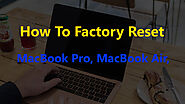 How To Factory Reset MacBook Pro, MacBook Air, or iMac