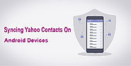 Syncing yahoo contacts on android devices