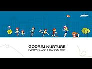 Godrej Nurture Bangalore First Child Centric Residential Project