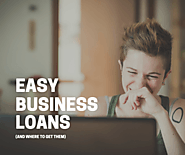 Easy Business Loans & Where To Get Them | LendingBuilder