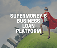 SuperMoney: A Business Loan Platform | LendingBuilder