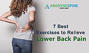 Top 7 Exercises to Relieve Lower Back Pain- Dr.Hitesh Khurana