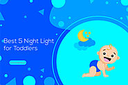 Best 5 Night Light for Toddlers to Buy in 2019 | Smart Living Advice