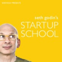 Seth Godin's Startup School podcast on Earwolf