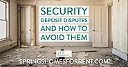 Security Deposit Disputes and How to Avoid Them