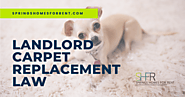 Landlord Carpet Replacement Law | Springs Homes for Rent