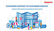 Customer Support Vs Customer Service – Which one should businesses focus on – Kapture CRM UAE