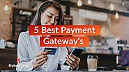 5 Best Payment Gateways - Top Payment Gateways In India