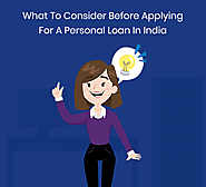 What To Consider Before Applying For A Personal Loan In India