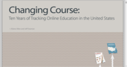 Changing Course: Ten Years of Tracking Online Education in the United States