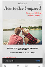 Snapseed Photo Editing Course Review