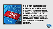This is why businesses keep huge data backups to avoid the above-mentioned issues. If you're a business in the Bahama...