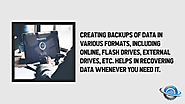 • Creating backups of data in various formats, including online, flash drives, external drives, etc. helps in recover...
