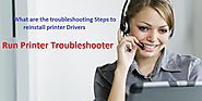 What are the troubleshooting Steps to reinstall printer Drivers – Printer Setup