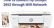 How to connect Hp Deskjet 2652 through Wifi Network