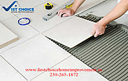 Floor Tile Work Fort Myers|1st Choice Home Improvement