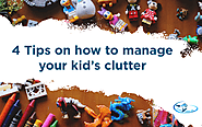 4 Tips on How to Manage your Kid's Clutter - CLEAN HOUSE INC