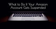 How Do I Reactivate My Suspended Seller Account – Appeals Guru | Amazon Seller Policy Violation Account Deactivation ...