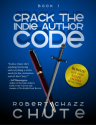C h a z z W r i t e s | Cracking the Indie Author Code Every Day