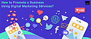 How to Promote a Business Using Digital Marketing Services? | Rewardbloggers.com