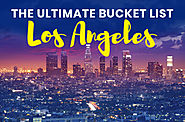Top Reasons Why Los Angeles Must be in your Bucket List - eTickets | eTickets.ca