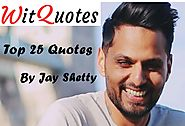 Top 25 Jay Shetty Quotes on Life and Success || WitQuotes