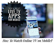 Top 5 Best Live TV App for Mobile (Online TV App)