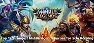 Top 15 Strongest Mobile Legends Heroes for Solo Ranking | Mobile Legends