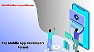Top Mobile App Developers Poland