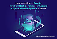 How Much Does It Cost For Android Application Development?