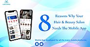 ArStudioz: 8 Reason's Your Hair and Beauty Salon Needs the Best Mobile App
