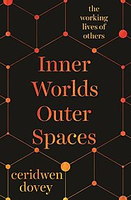 Inner Worlds Outer Spaces by Ceridwen Dovey