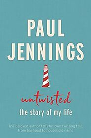Untwisted: The Story of My Life by Paul Jennings - 9781760525828 - Dymocks