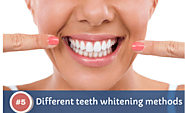 5 different teeth whitening methods