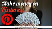 How to make money on Pinterest | Millionaire Addicted