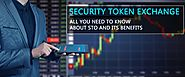 Security Token Exchange: All You Need to Know About STO and its Benefits