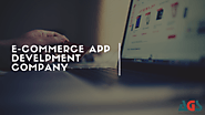 Best E-commerce App Development Company in Delhi