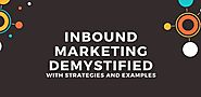 Inbound Marketing Demystified With Strategies And Examples - SFWPExperts