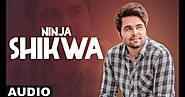 SHIKWA LYRICS - Ninja ft Himanshi Khurana - LyricsBeat