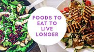 40 Real Foods to Eat to Live Longer, Happier & Healthier