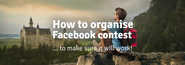INFOGRAPHIC #1: How to organise successful Facebook contests? | Fanpoint.com Blog