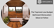 The Topmost Low Budget Bathroom Renovation Ideas to Follow