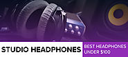 Best Studio Headphones Under 100 Dollars - Review & Buyer's Guide