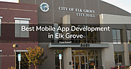 Best Mobile App Development Company in Elk Grove