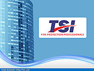 Welcome to TSI Fire Protection System in Bangalore