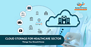 Cloud Storage: A Boon for Healthcare Industry